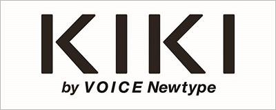 KIKI by VOICE NEW TYPE
